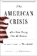 Cover-Bild zu Writers of The Atlantic: The American Crisis