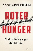 Cover-Bild zu Applebaum, Anne: Roter Hunger (eBook)
