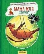 Cover-Bild zu Wieslander, Jujja: Mama Muh schaukelt
