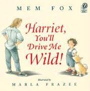 Cover-Bild zu Fox, Mem: Harriet, You'll Drive Me Wild!