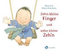 Cover-Bild zu Fox, Mem: Zehn kleine Finger und zehn kleine Zeh'n