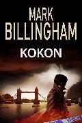 Cover-Bild zu Billingham, Mark: Kokon (eBook)