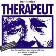 Cover-Bild zu Erickson, Milton H.: Der richtige Therapeut. CD