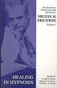 Cover-Bild zu Erickson, Milton H.: Seminars, Workshops and Lectures of Milton H. Erickson.Healing in Hypnosis