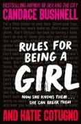 Cover-Bild zu Bushnell, Candace: Rules for Being a Girl (eBook)
