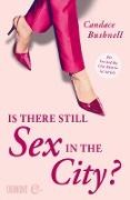 Cover-Bild zu Bushnell, Candace: Is there still Sex in the City? (eBook)