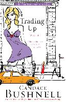 Cover-Bild zu Bushnell, Candace: Trading Up (eBook)