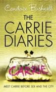 Cover-Bild zu Bushnell, Candace: Carrie Diaries (The Carrie Diaries, Book 1) (eBook)