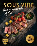 Cover-Bild zu Koch, Michael: SOUS-VIDE dreams are made of this (eBook)