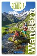 Cover-Bild zu Wandern Erlebnis Schweiz