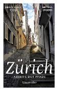 Cover-Bild zu Spoerri, Bettina: Zürich abseits der Pfade