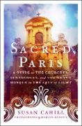 Cover-Bild zu Cahill, Susan: Sacred Paris (eBook)