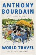 Cover-Bild zu Bourdain, Anthony: World Travel