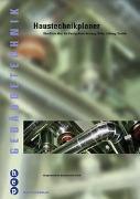 Cover-Bild zu Bachmann, Arnold: Haustechnikplaner/in