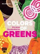 Cover-Bild zu Zaslavsky, Alice: Colors of Greens - Die neue Gemüseküche