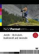 Cover-Bild zu Jodeln - Archaisch, traditionell und innovativ von Maader, Gerti