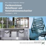 Cover-Bild zu Fachkenntnisse Metallbauer und Konstruktionsmechaniker von Moos, Josef