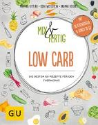 Cover-Bild zu Kittler, Martina: Mix & Fertig Low Carb