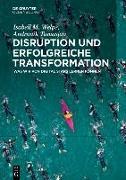 Cover-Bild zu Disruption und erfolgreiche Transformation (eBook) von Welpe, Isabell M.