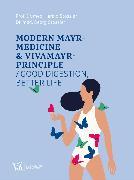 Cover-Bild zu Modern Mayr-Medicine & VIVAMAYR-Principle (eBook) von Stossier, Harald