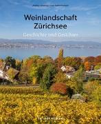 Cover-Bild zu Andres, Altwegg: Weinlandschaft Zürichsee