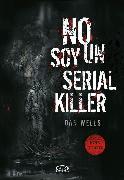 Cover-Bild zu Wells, Dan: No soy un serial killer (eBook)