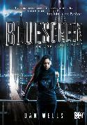Cover-Bild zu Wells, Dan: Bluescreen (eBook)