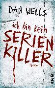 Cover-Bild zu Wells, Dan: Ich bin kein Serienkiller (eBook)