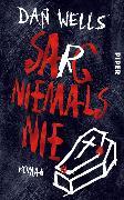 Cover-Bild zu Wells, Dan: Sarg niemals nie (eBook)