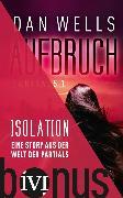 Cover-Bild zu Wells, Dan: Isolation (eBook)