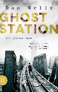 Cover-Bild zu Wells, Dan: Ghost Station (eBook)