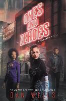 Cover-Bild zu Wells, Dan: Ones and Zeroes (eBook)
