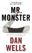 Cover-Bild zu Wells, Dan: Mr. Monster (eBook)