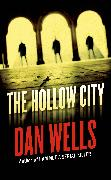 Cover-Bild zu Wells, Dan: The Hollow City (eBook)