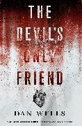 Cover-Bild zu Wells, Dan: The Devil's Only Friend (eBook)