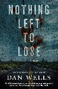 Cover-Bild zu Wells, Dan: Nothing Left to Lose (eBook)