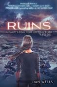 Cover-Bild zu Wells, Dan: Ruins (Partials, Book 3) (eBook)