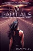 Cover-Bild zu Wells, Dan: Partials (Partials, Book 1) (eBook)