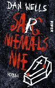 Cover-Bild zu Wells, Dan: Sarg niemals nie