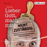 Cover-Bild zu Lieber Gott, mach mich nicht zuständig von Goerke, Marie-Luise (Gelesen)