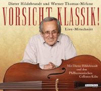 Cover-Bild zu Vorsicht, Klassik! von Hildebrandt, Dieter
