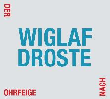Cover-Bild zu Der Ohrfeige nach von Droste, Wiglaf