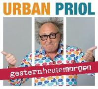 Cover-Bild zu gesternheutemorgen von Priol, Urban