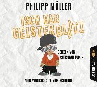 Cover-Bild zu Isch hab Geisterblitz von Möller, Philipp