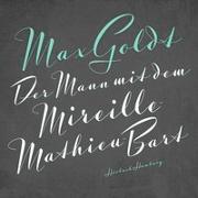 Cover-Bild zu Der Mann mit dem Mireille-Mathieu-Bart von Goldt, Max