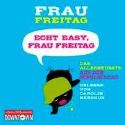 Cover-Bild zu Echt easy, Frau Freitag! von Freitag, Frau