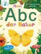 Cover-Bild zu Deine-meine-unsere Welt - Mein Abc der Natur von Edwards, Nicola