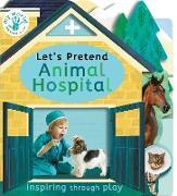 Cover-Bild zu Let's Pretend Animal Hospital von Edwards, Nicola