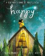 Cover-Bild zu Happy: A Beginner's Book of Mindfulness von Edwards, Nicola
