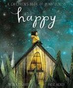 Cover-Bild zu Happy: A Children's Book of Mindfulness von Edwards, Nicola